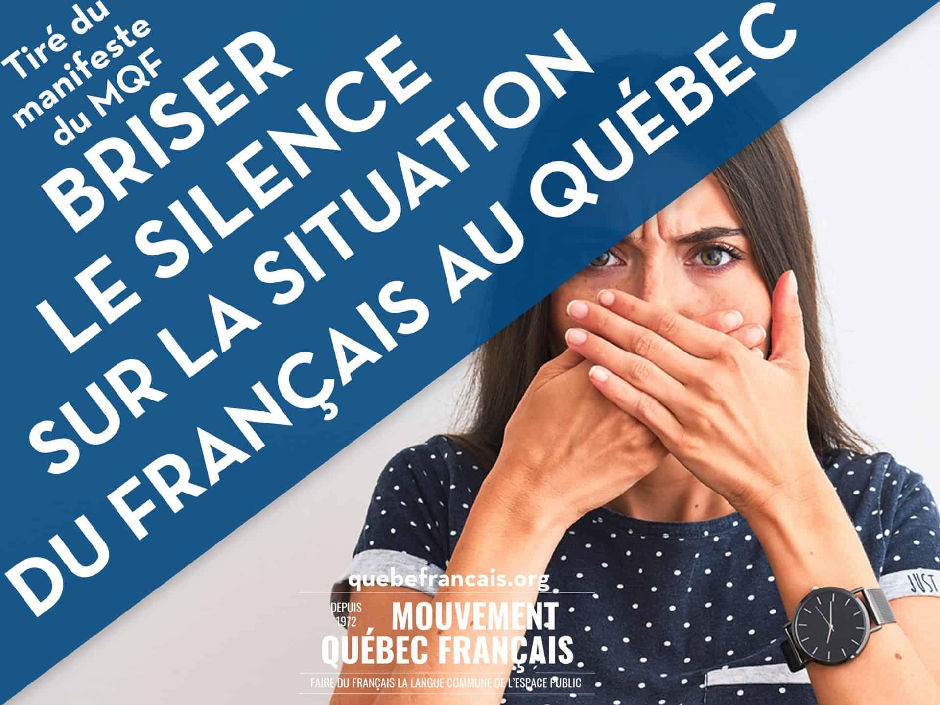 Briser le silence sur la situation du français au Québec