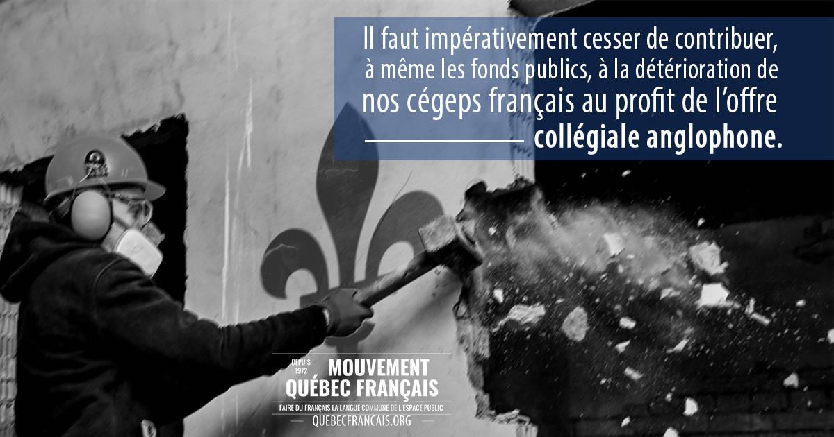 Cesser de contribuer à la détérioration de nos cégeps français