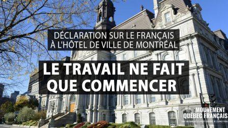 DÉCLARATION SUR LE FRANÇAIS À LHÔTEL DE VILLE DE MONTRÉAL