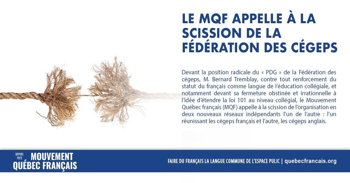 Le MQF appelle à la scission de la Fédération des cégeps