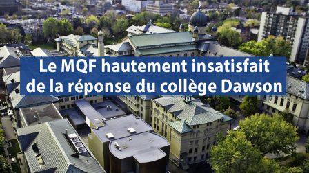Le MQF hautement insatisfait de la réponse du collège Dawson 1