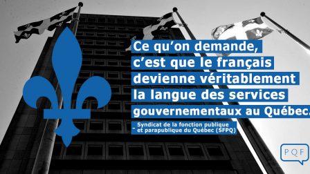 que le français devienne véritablement la langue des services gouvernementaux au Québec